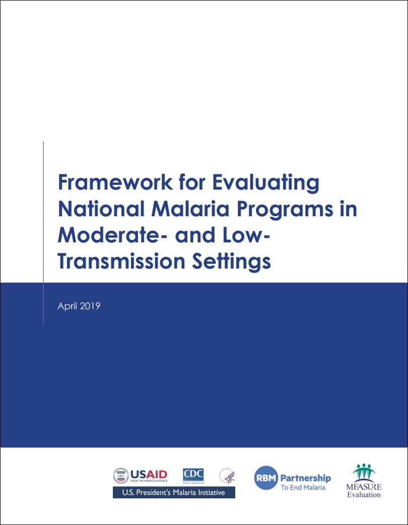 Framework for Evaluating National Malaria Programs in Moderate- and Low- Transmission Settings