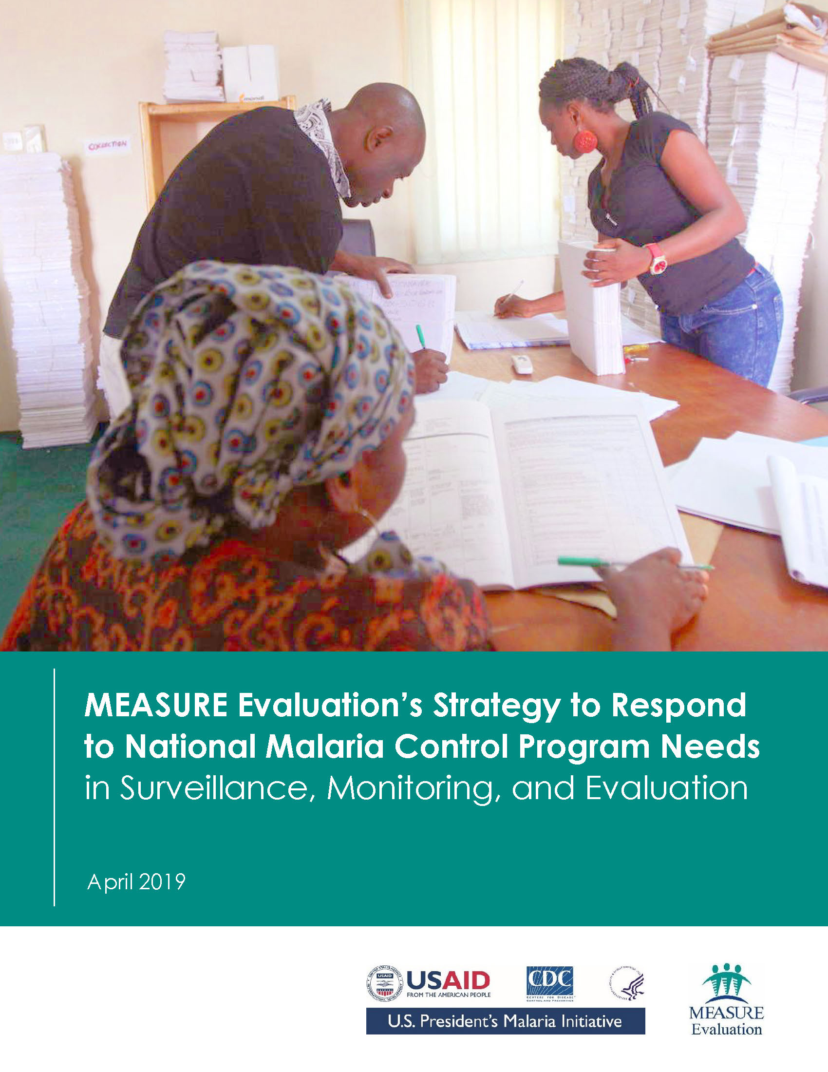MEASURE Evaluations Strategy to Respond to National Malaria Control Program Needs in Surveillance
