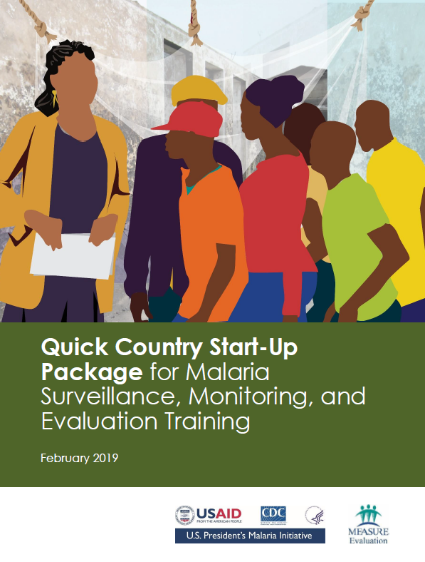 Quick Country Start-Up Package for Malaria Surveillance, Monitoring, and Evaluation Training