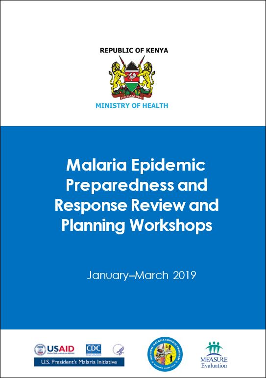 Malaria Epidemic Preparedness and Response Review and Planning Workshops: JanuaryMarch 2019
