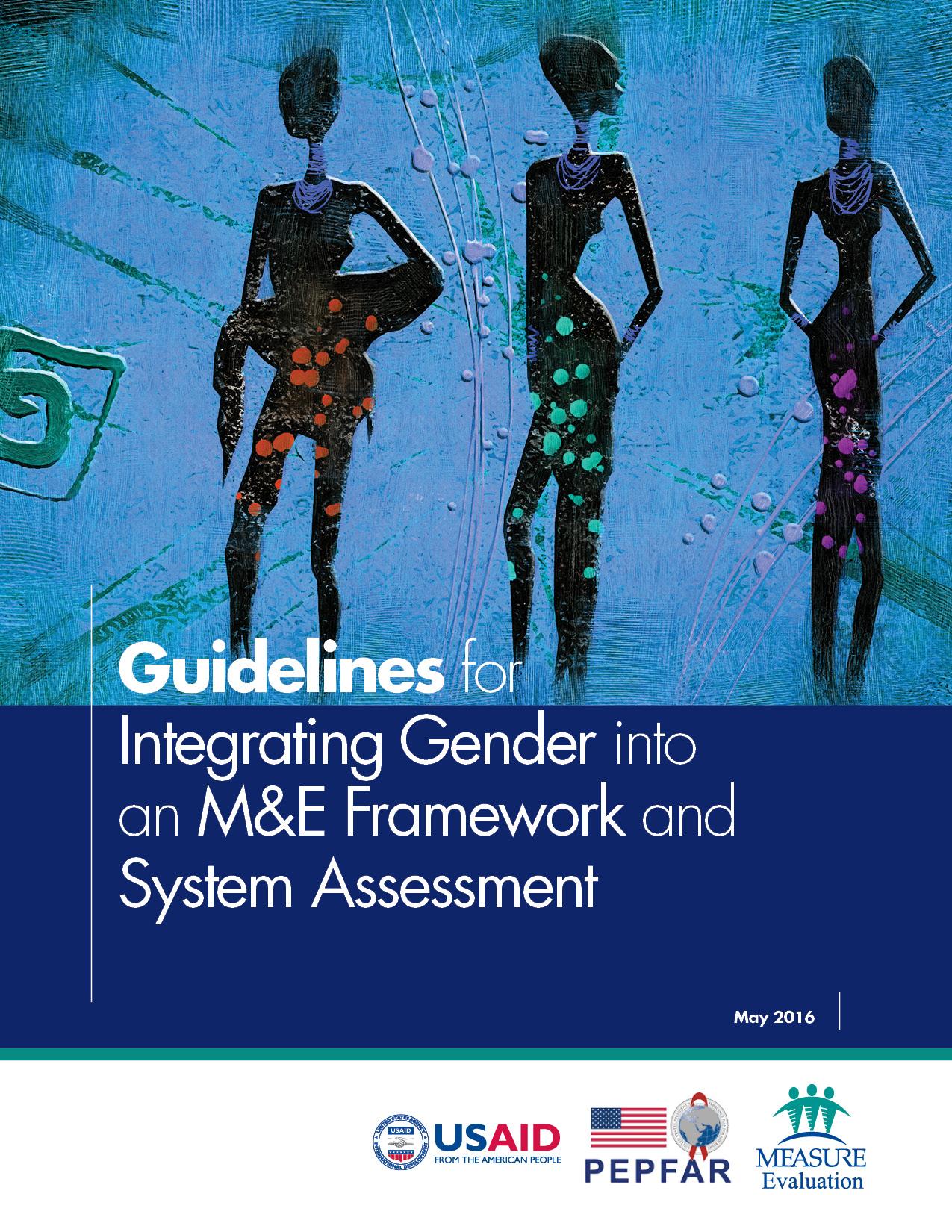 Guidelines for Integrating Gender into an M&E Framework and System Assessment