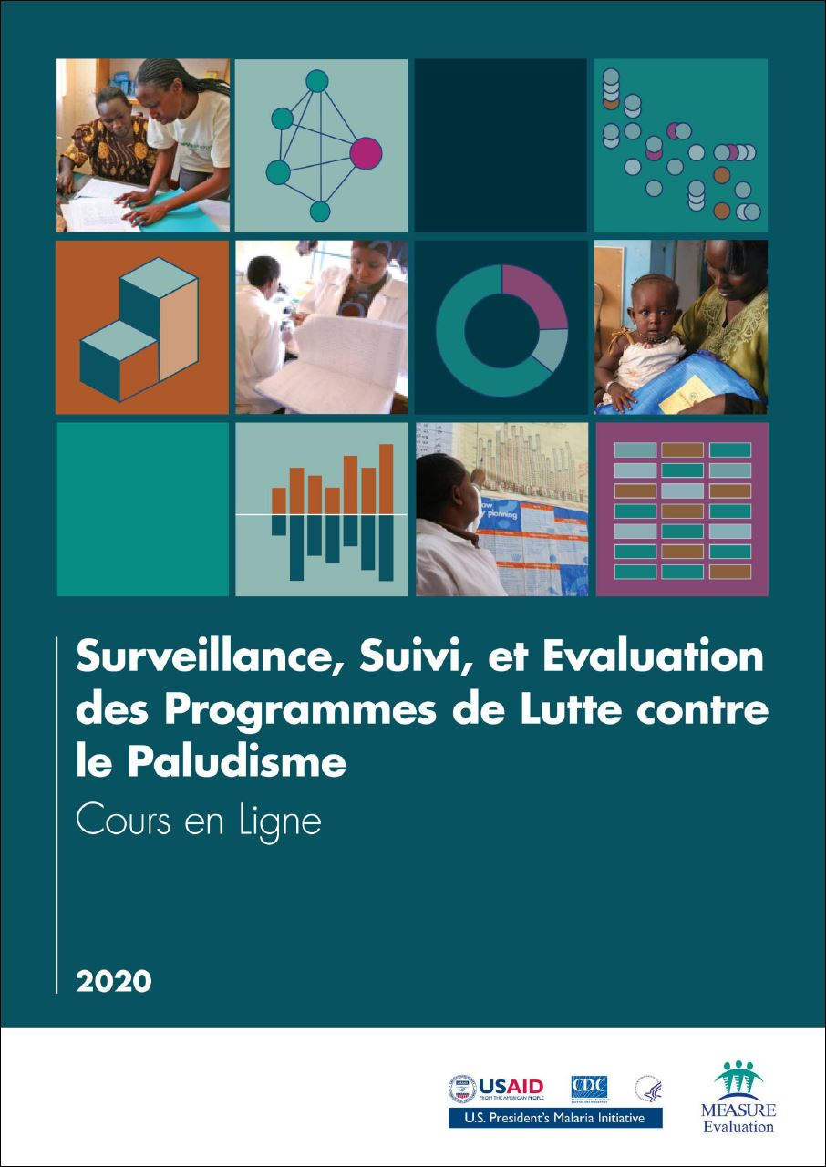Surveillance, Suivi, et Evaluation des Programmes de Lutte contre le Paludisme : Cours en Ligne
