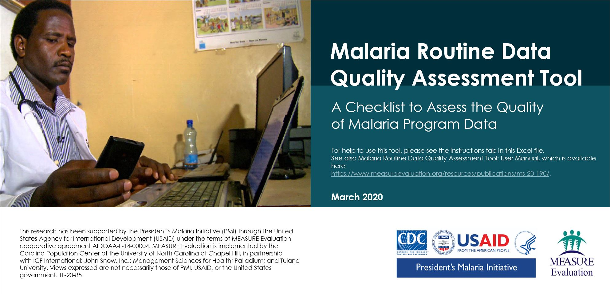 Malaria Routine Data Quality Assessment Tool: A Checklist to Assess the Quality of Malaria Program Data
