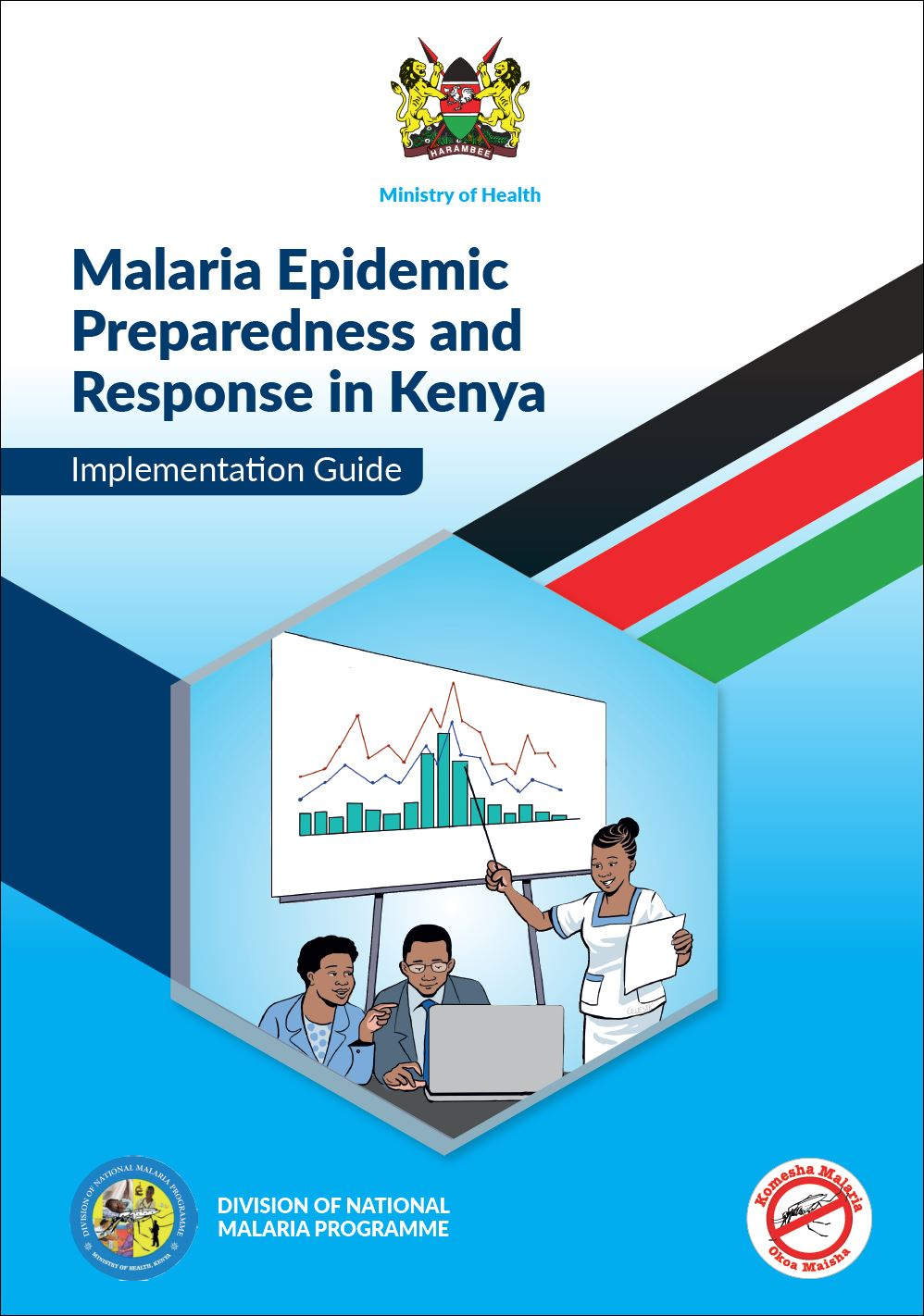 Malaria Epidemic Preparedness and Response in Kenya: Implementation Guide