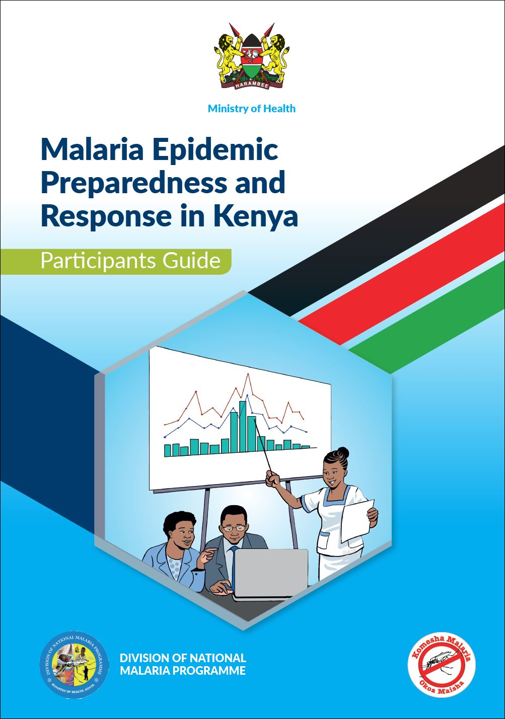 Malaria Epidemic Preparedness and Response in Kenya: Participants Guide
