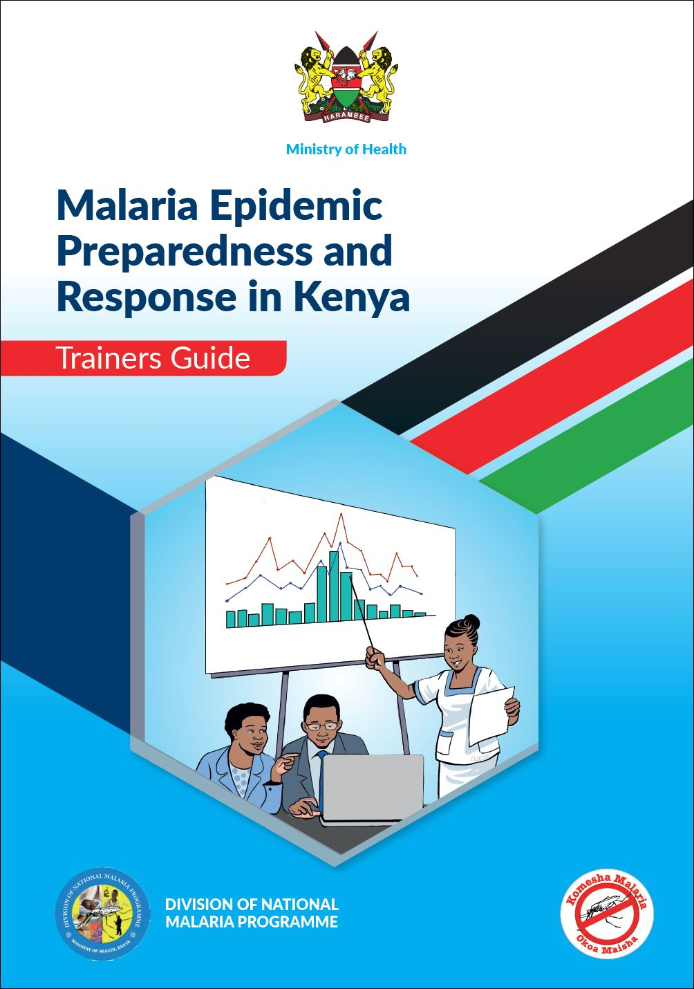 Malaria Epidemic Preparedness and Response in Kenya: Trainers Guide